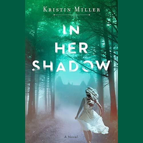 Page de couverture de In Her Shadow
