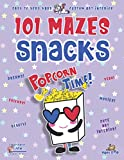 Snacks Maze Book for Girls Ages 8-10: 101 Puzzle Pages....