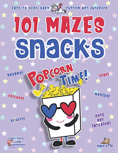 Snacks Maze Book for Girls Ages 8-10: 101 Puzzle Pages. Custom Art Interior. Cute fun gift! SUPER KIDZ. Movie Popcorn w 3D Glasses.