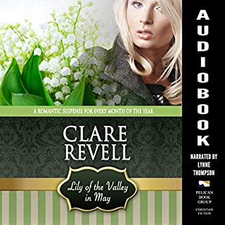 Lily of the Valley in May: A Romantic Suspense for Every Month of the Year audiobook cover art