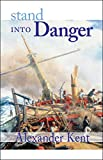 Stand Into Danger: The Richard Bolitho Novels (The Bolitho Novels Book 2)