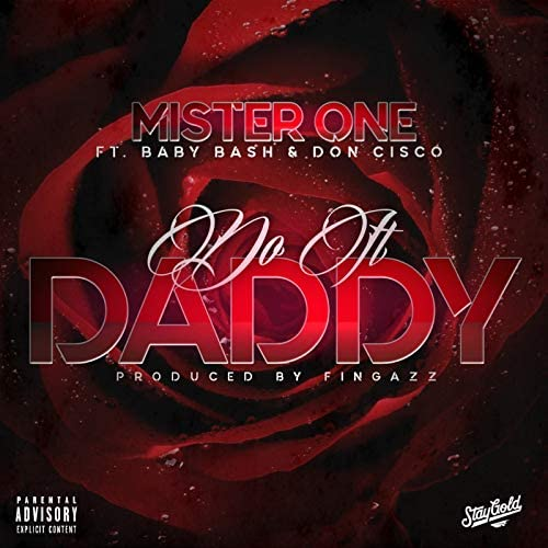 Mister One feat. Baby Bash & Don Cisco