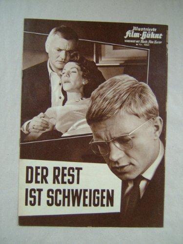 Illustrierte Film-Bühne, Nr. 4860 - Der Rest ist Schweigen - Regie: Helmut Käutner - Mit Hardy Krüger, Peter van Eyck