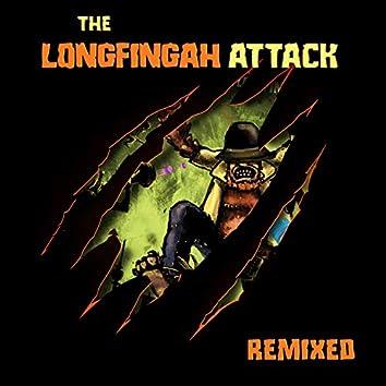 The Longfingah Attack (Remixed)
