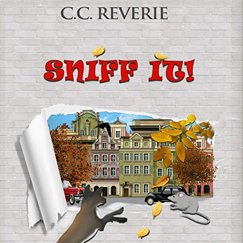 Sniff it! Audiobook By C.C. Reverie cover art