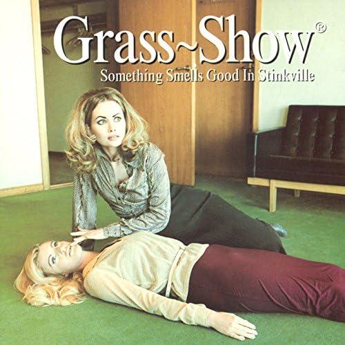 Grass Show