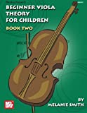 Mel Bay Beginner Viola Theory for Children, Book Two