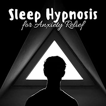 Sleep Hypnosis for Anxiety Relief