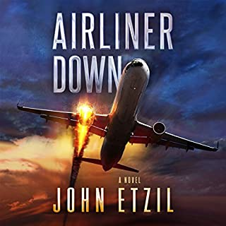 Airliner Down                   By:                                                                                                                                 John Etzil                               Narrated by:                                                                                                                                 Alan Taylor                      Length: 7 hrs and 22 mins     24 ratings     Overall 4.1