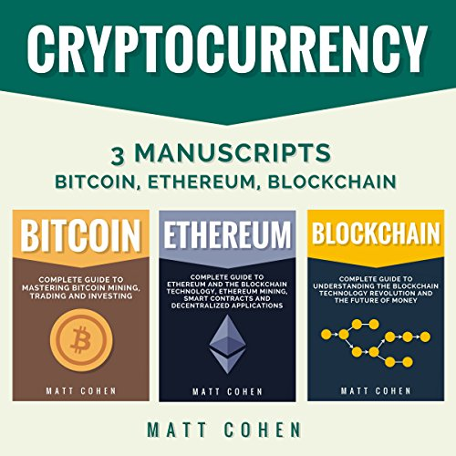 Cryptocurrency: 3 Manuscripts audiobook cover art
