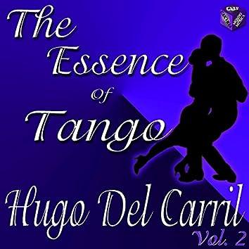 Essence of Tango: Hugo Del Carril Vol. 2