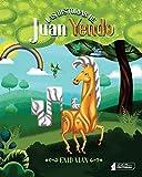 Las historias de Juan Yendo (Spanish Edition)