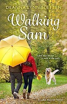 Walking Sam: A Lake Harriet Novel by [Deanna Lynn Sletten]