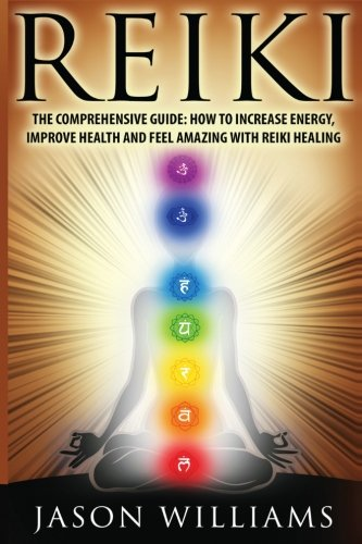 Free Download Reiki The Comprehensive Guide How To Increase