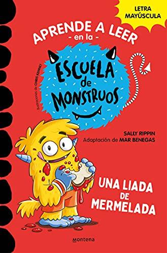 Aprender a leer en la Escuela de Monstruos 2 Una liada de mermelada (Aprender a leer en la Escuela de Monstruos 2): En letra...