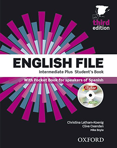 English File 3rd Edition Intermediate Plus. Student's Book Workbook without Key Pack (English File Third Edition)