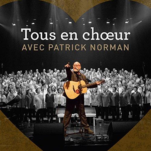 Tous En Choeur Avec Patrick Norman by Patrick Norman