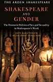 Shakespeare and Gender: Sex and Sexuality in Shakespeare's Drama