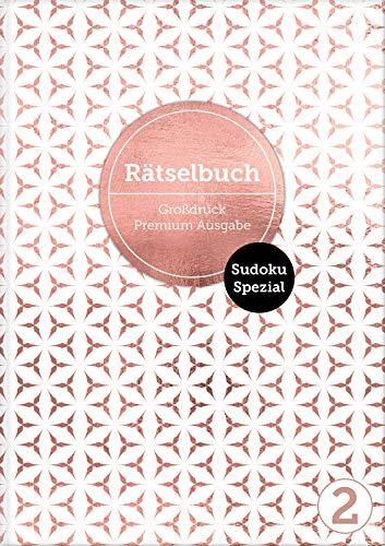 Sudoku Spezial 2 - Deluxe Rätselbuch mit 120 Sudoku-Rätseln.: XL Sudoku Rätselbuch in Premium Ausgabe für ältere Leute,Senioren, Erwachsene und ... ... mittel und schwer für Erwachsene in Großdruck