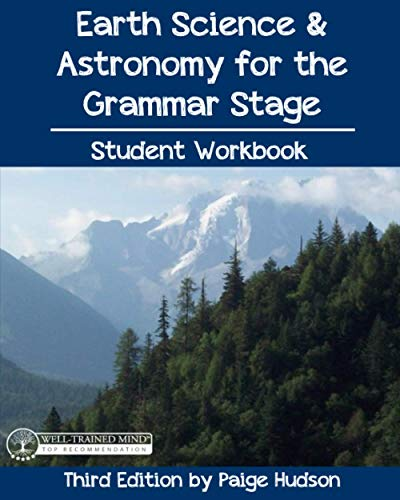 Compare Textbook Prices for Earth Science & Astronomy for the Grammar Stage Student Workbook: Third Edition by Paige Hudson  ISBN 9781953490063 by Hudson, Paige