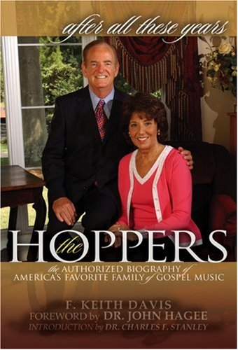 All These Years: The Authorized Biography of the Hoppers