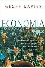 Economia: Natural economies for a humane world Paperback
