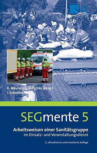 Arbeitsweisen einer Sanitätsgruppe im Einsatz- und Veranstaltungsdienst (Segmente)