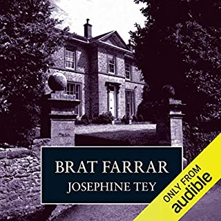 Brat Farrar                   By:                                                                                                                                 Josephine Tey                               Narrated by:                                                                                                                                 Carole Boyd                      Length: 7 hrs and 55 mins     2,548 ratings     Overall 4.3