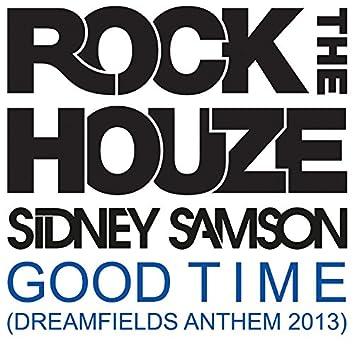Good Time (Dreamfields Anthem 2013)