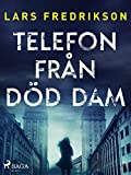 Telefon från död dam (Theo Berlin) (Swedish Edition)
