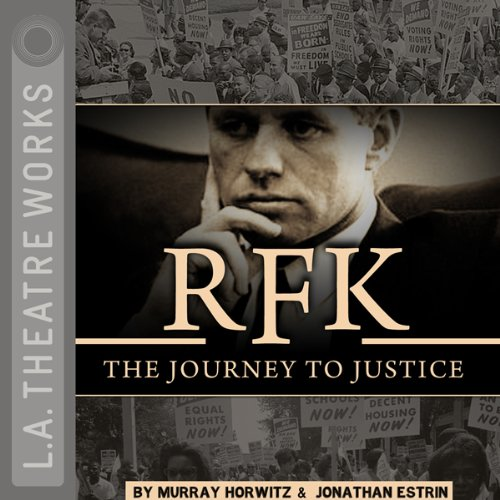 RFK: The Journey to Justice audiobook cover art