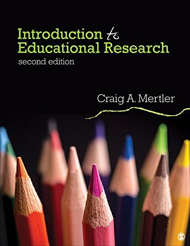 Compare Textbook Prices for Introduction to Educational Research 2 Edition ISBN 9781506366128 by Mertler, Craig A.