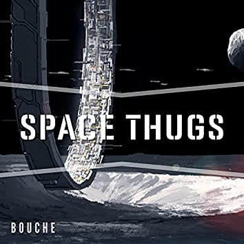 Space Thugs