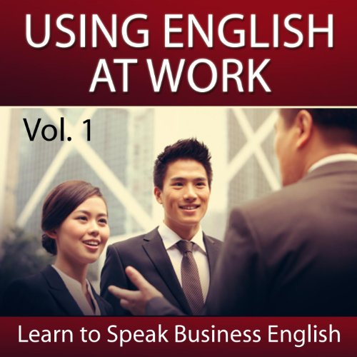 Using English at Work (Series Introduction)