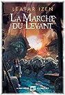 La Marche du Levant par Izen