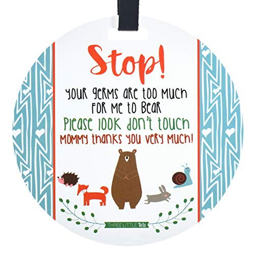 Three Little Tots – Woodlands Tag – Stop Your Germs Are Too Much For Me To Bear (Baby Safety No Touching Newborn, Baby Shower Kinderwagen-Tag, Baby Preemie No Touching Autositz-Schild