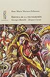 Erótica de la transgresión. Georges Bataille - Jacques Lacan