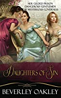 Daughters of Sin Box Set: Her Gilded Prison, Dangerous Gentlemen, The Mysterious Governess