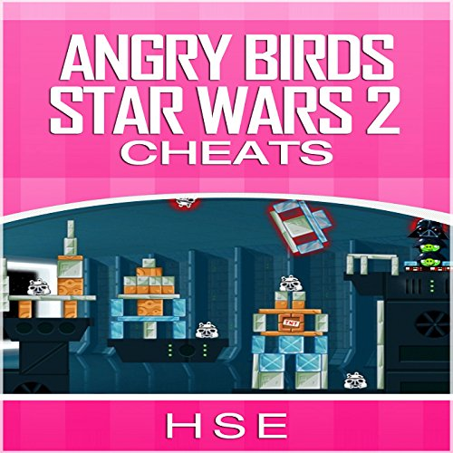 ANGRY BIRDS STAR WARS 2 CHEATS audiobook cover art