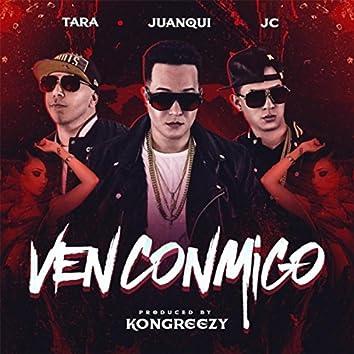 Ven Conmigo (feat. Tara)
