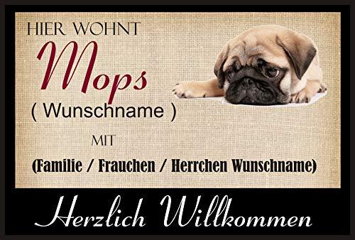 crealuxe Fussmatte/Hundemotiv - Herzlich Willkommen/Hier wohnt Mops (Wunschname) mit Familie (Wunschname) - Fussmatte Bedruckt Türmatte Innenmatte Schmutzmatte lustige Motivfussmatte