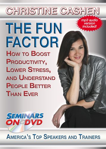 The Fun Factor - How to Boost Productivity, Lower Stress and Understand People Better Than Ever - Seminars On Demand - Business Training Video - Speaker Christine Cashen - Includes Streaming Video + DVD + Streaming Audio + MP3 Audio - Works on All Devices