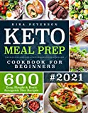 Keto Meal Prep Cookbook For Beginners: 600 Easy, Simple & Basic Ketogenic Diet Recipes (Keto Cookbook)
