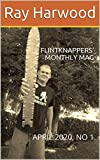 FLINTKNAPPERS' MONTHLY MAG: APRIL 2020, NO 1 (English Edition)