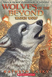 Watch Wolf (Wolves of the Beyond #3) (3)