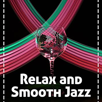 Relax and Smooth Jazz – Gentle Jazz Music for Relaxing, Ambient Rest, Easy Listening, Shades of Jazz, Soft Guitar