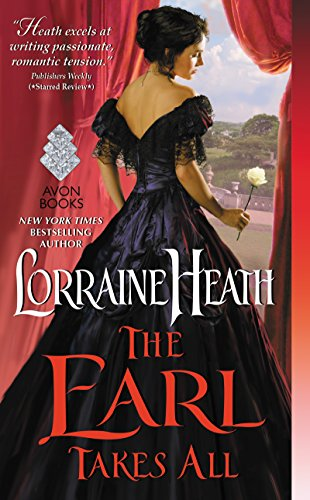 The Earl Takes All: A Hellions of Havisham Novel (The Hellions of Havisham Book 2) (English Edition)