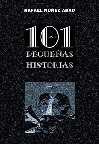 101 Pequeñas Historias vol.1: Pequeñas gotas de realidad imaginada. Libro de relatos cortos inspirados en fotos. eBook: Núñez Abad, Rafael: Amazon.es: Tienda Kindle