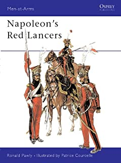 Napoleon's Red Lancers (Men-at-Arms Book 389)