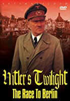 Hitler's Twlight: Race to Berlin [DVD] [Import]